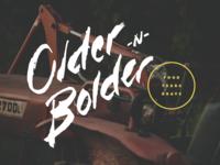 Older-N-Bolder