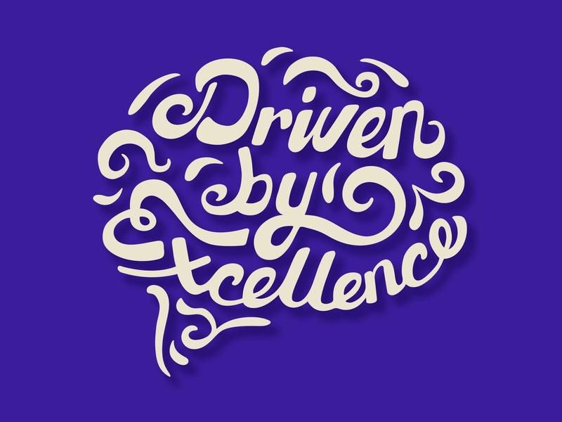 Driven By Excellence inspiration quote calligraphy illustration typography illustrator