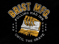 Brist Mfg. Pulling Mad Ink