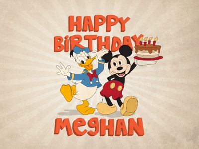 Happy Birthday Meghan illustration happy birthday disney donald duck donald