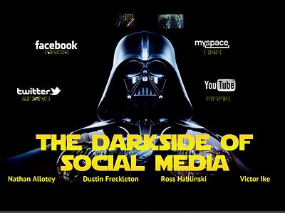 Dark Side of Social Media dark yellow darth vader star wars social media youtube twitter facebook myspace