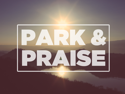Park And Praise praise crossover scenery nature sun river water green mountains