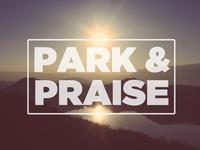 Park And Praise