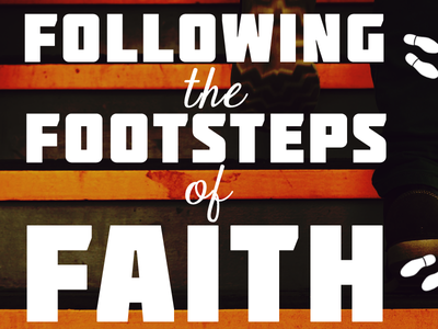 Following the Footsteps of Faith faith walk truth belief believe stairs step footsteps