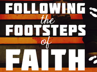 Following the Footsteps of Faith