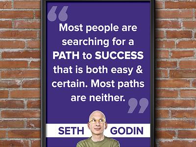Seth Godin Success Poster seth godin marketing white font business startup poster graphic image quote proxima nova