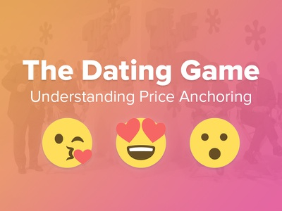 The Dating Game: Understanding Price Anchoring livestream webinar training live free proposals clients freelance freelancer business design pricing