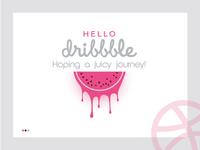 Hello Dribbble- Expecting a juicy journey!