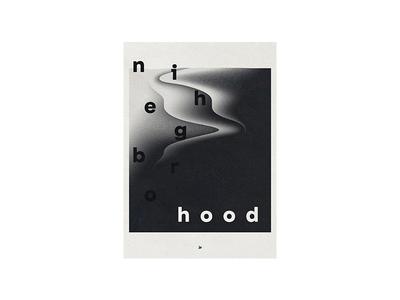 neighborhood lettering ux ui design branding type posters elwips typography typographic swiss print design poster design poster graphic design