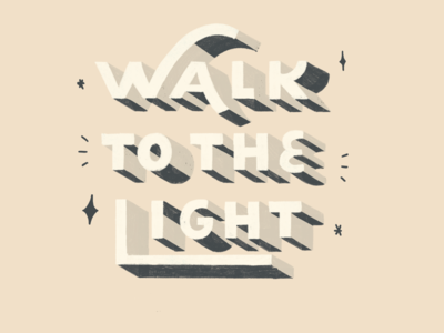 Walk to the light type brush typography lettering design