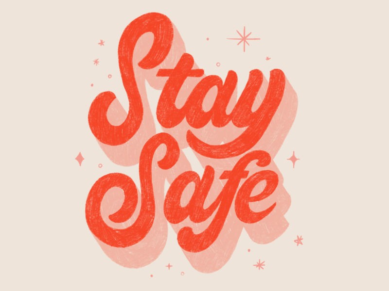 Stay Safe type art hand drawn typography brush letters lettering design