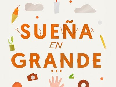 Sueña en Grande letters brush typography illustration design