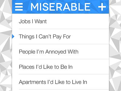 Miserable.app ios ios7 app ui lowpoly