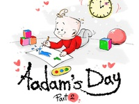 Adam's Day (part 2)