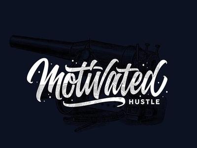 Motivated hustle