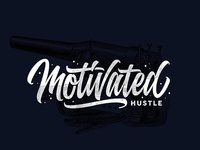 Motivated hustle