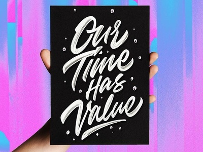 our time has value tshirt typography handlettering