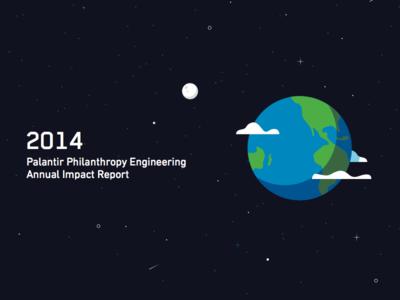 Palantir 2014 Philanthropy Annual Report