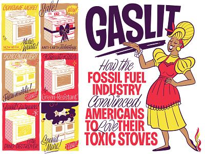 Gaslit — MotherJones editorial custom type vintage retro midcentury environment stove gas housewife typography letters sans script mid-century illustration lettering