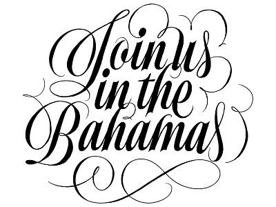 Bahamas high contrast custom type typography lettering script spencerian wedding