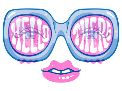 Hello There! riso groovy sunglasses eyes lips psychedelic psych script glasses illustration lettering