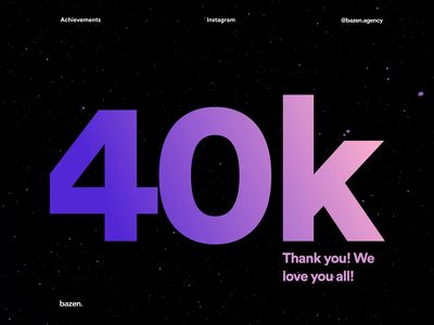 Celebrating 40k followers! webdesign uxdesigner uidesigner success successful celebrating instagram 40k after effects animation after effects animation design animations animation animated uxui ui design ux design product design ux ui
