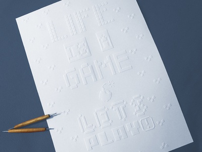 Life is a game – Lets play – Embossed Paper