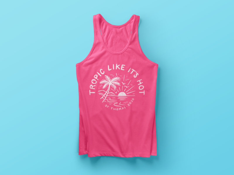'Tropic Like It's Hot' Vacation Tank tropical hot 2020 thomas saint illustration lettering shirt vacation tropic tank