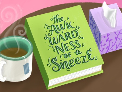 The Awkwardness Of A Sneeze awkward story work from home tissues tea graphic book storytelling letterer artdaily letteringart lettering design ipad art illustrating illustrator draw drawn illustration