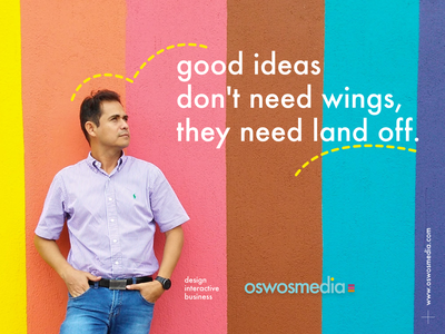 landing • good ideas don't need wings, they need land off colorfull composition interactive oswosmedia good ideas photo ads