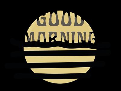 Morning! typography colour studio illustration graphic design