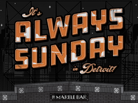 It's Always Sunday in Detroit