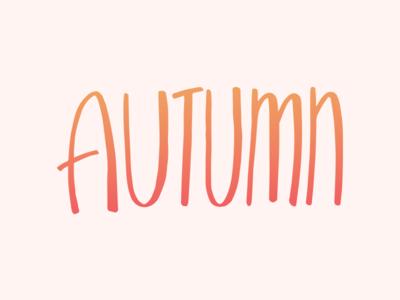 Autumn fall autumn hand-lettering