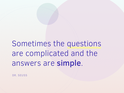 Sometimes dr. seuss simple complicated quote