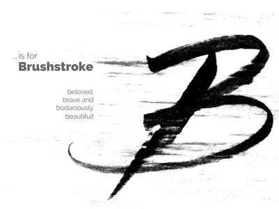 B...is For Brushtroke