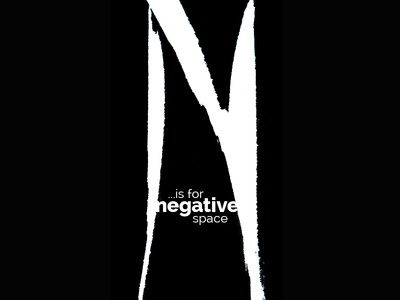 N Is For Negative Space