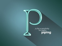 P Is For Piping