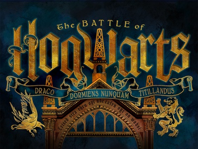The Battle of Hogwarts alternative poster fan art poster hogwarts harry potter lettering