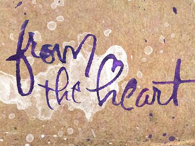 From The Heart splatter lettering chipboard ink ruling pen violet heart