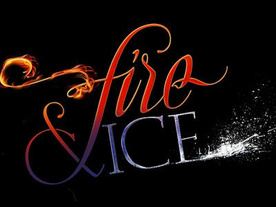 Fire & Ice calligraphy lettering ice fire