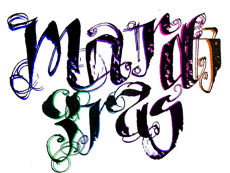 Mardi Gras parallel pen calligraphy lettering