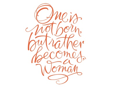 Becomes a Woman quote calligraphy lettering