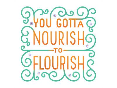 Nourish To Flourish hand lettering flourish swirls nourish lettering