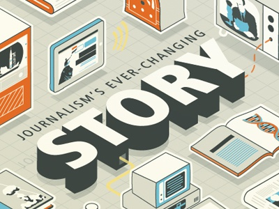 Journalism's ever-changing story editorial illustration journalism magazine cover