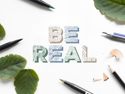 Be Real Leaf Lettering