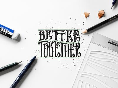 Better Together Hand Lettering