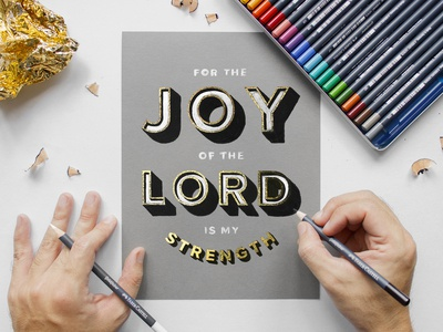 For the Joy of the Lord is my Strength (3D Gold Lettering)