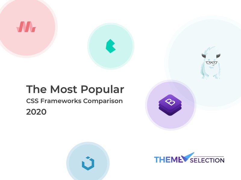 The most popular CSS framework Comparison 2020 template dashboard admin materializecss uikit bulma bootstrap 2020 trend 2020 framework