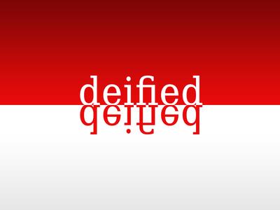 Deified