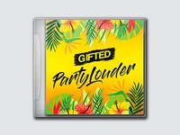 Gifted - Party Louder